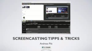 screencasting Tipps & Tricks