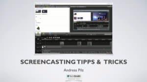 screencasting Tipps & Tricks